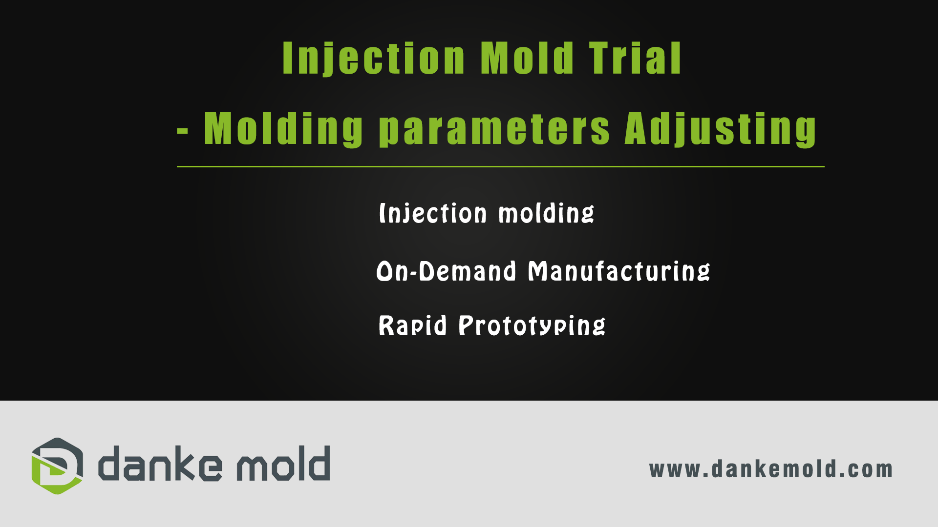 On-demand manufacturing_Injection Mold Trial_Molding Parameters Adjustment